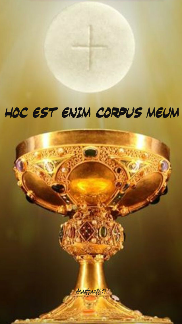 hoc est enim corpus meum - this is my body columba marmion bl - 15 sept 2019.jpg