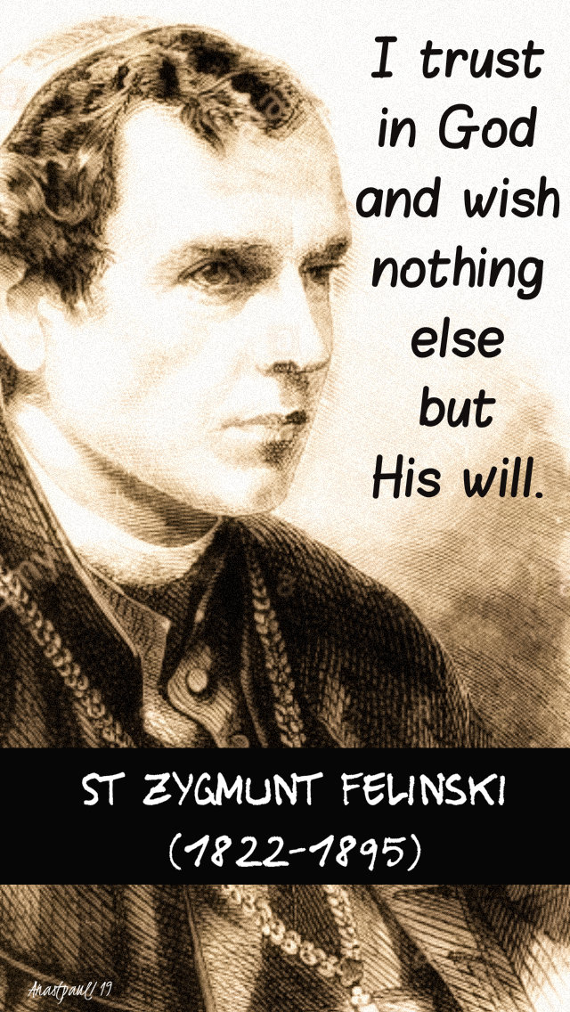 i trust in god - st zygmunt felinski 17 sept 2019.jpg