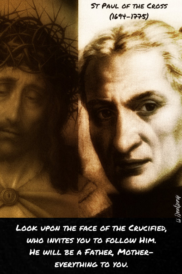 look upon the face of the crucified st paul of the cross 24 sept 2019.jpg