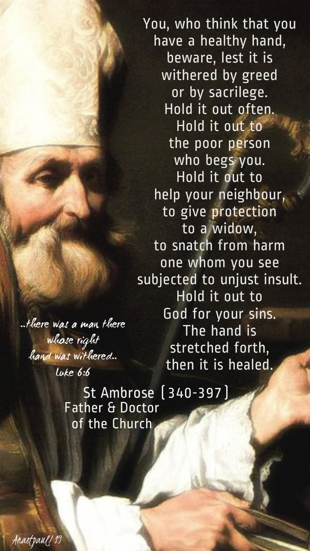 luke 6 6 there was a man with a withered hand - you think you have a healthy hand st ambrose 9 sept 2019.jpg