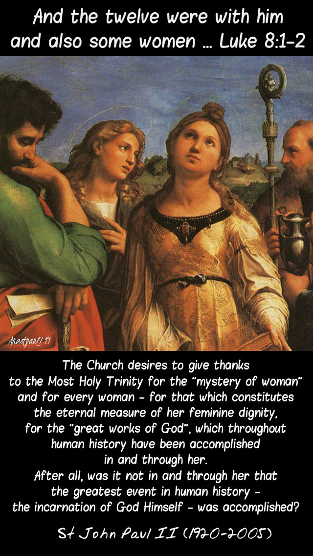 luke 8 1-2 and the twelve were with him and also some women - the church gives thanks st john paul 20 sept 2019