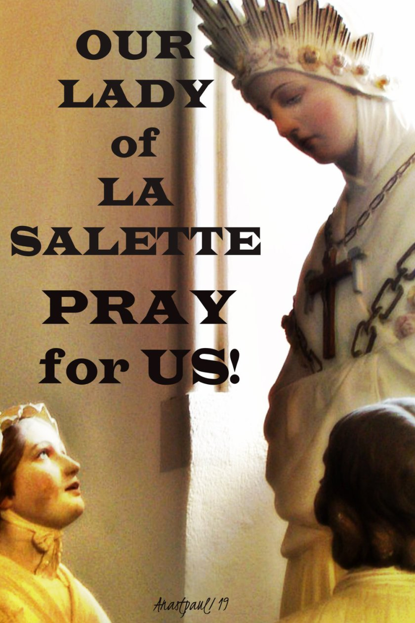 our lady of la salette pray for us 19 sept 2019.jpg