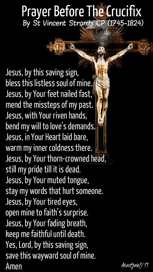 prayer before the crucifix by st vincent strambi 13 sept 2019 a friday for catholic time