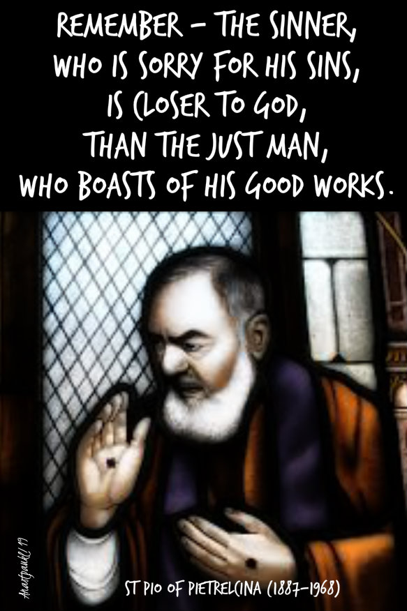 remember the sinner who is sorry - st pio - 23 sept 2019.jpg