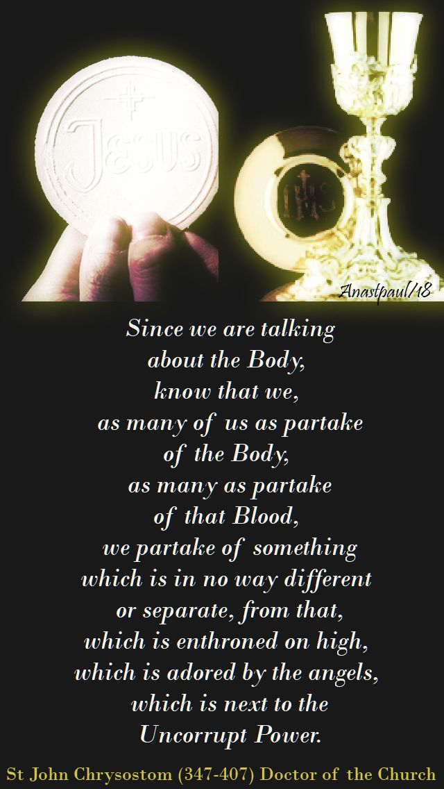 sine we are talking about the body - st john chrysostom - corpus christi 3 june 2018.jpg
