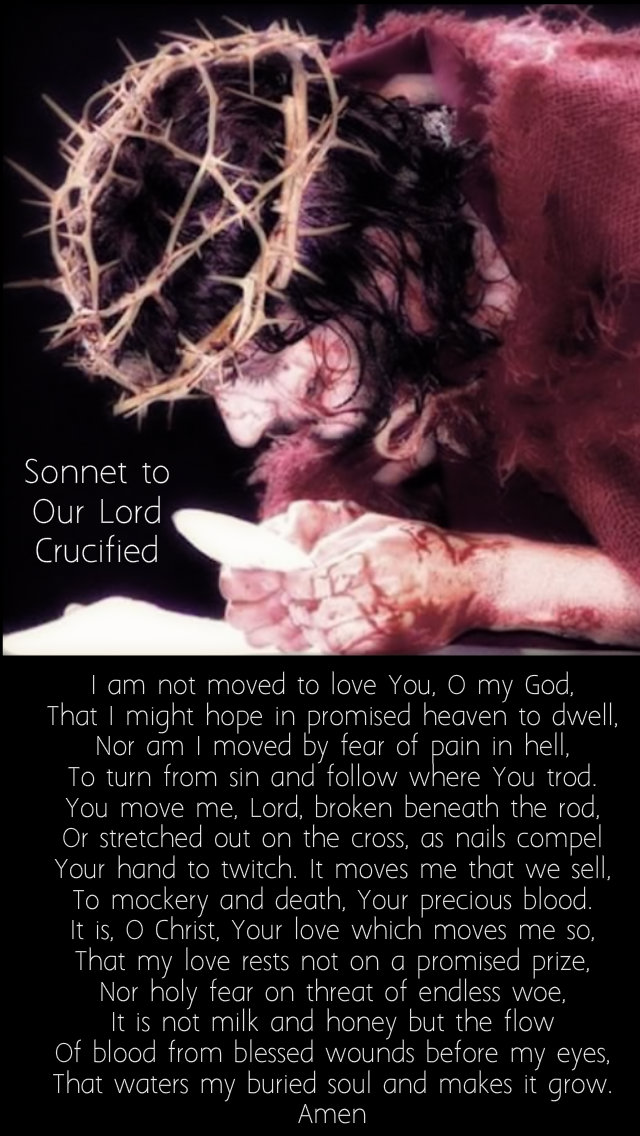 sonnet to our lord crucified i am not moved to love you - 15 sept 2019.jpg