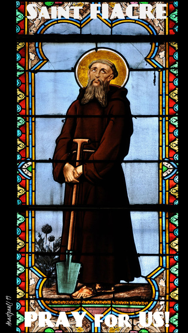 st fiacre pray for us 1 sept 2019.jpg