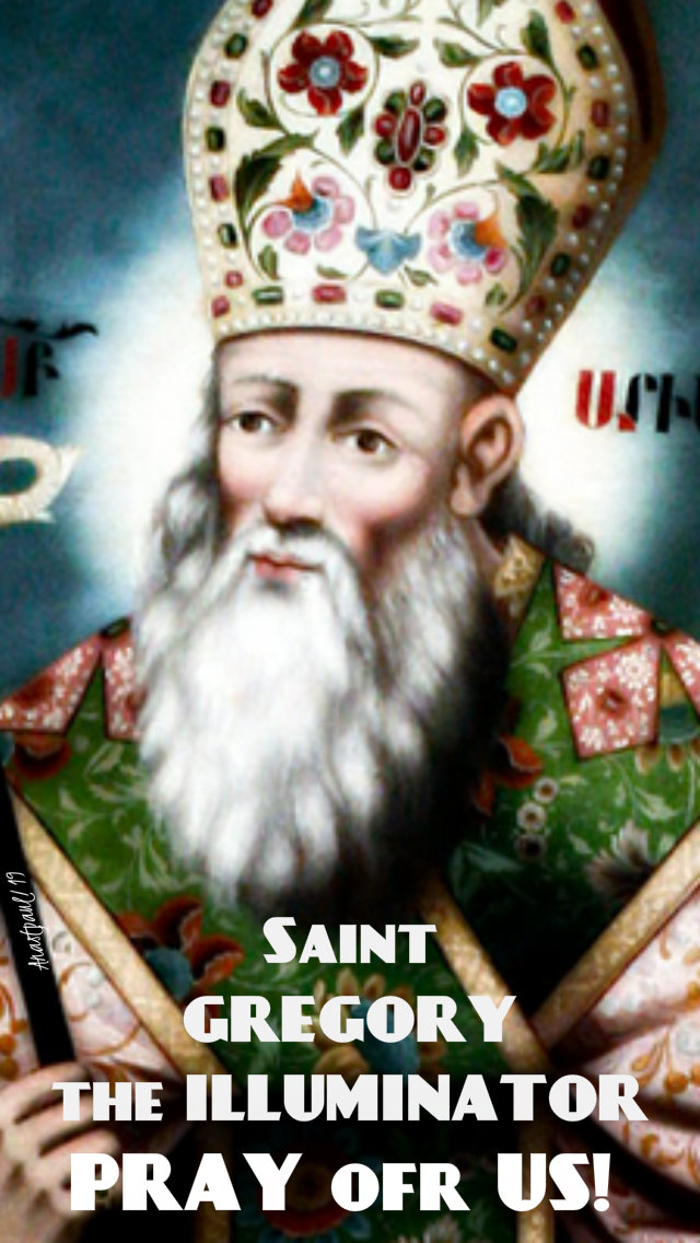 st gregory the illuminator pray for us 30 sept 2019