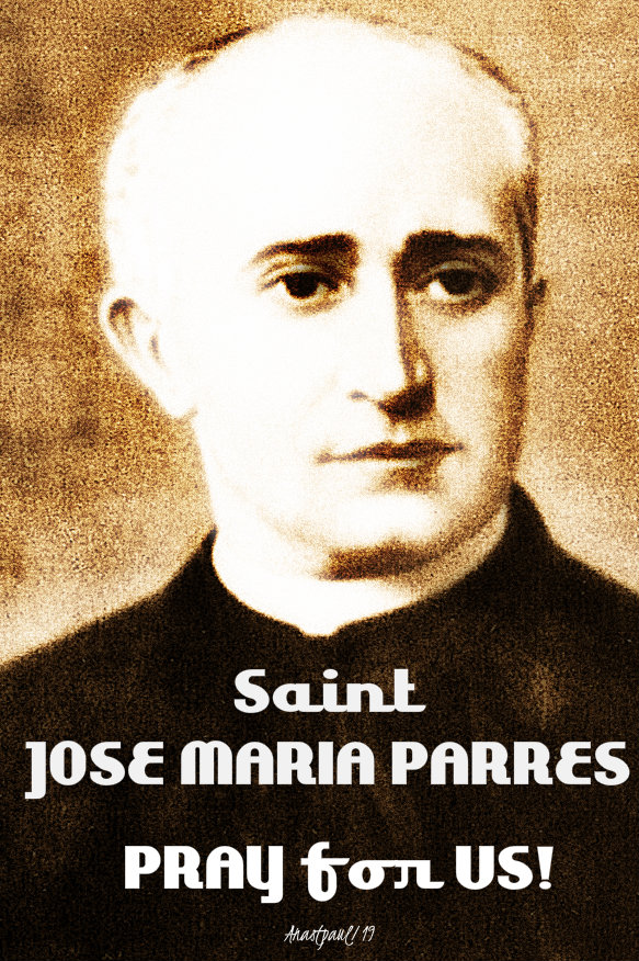 st jose maria parres pray for us 20 sept 2019