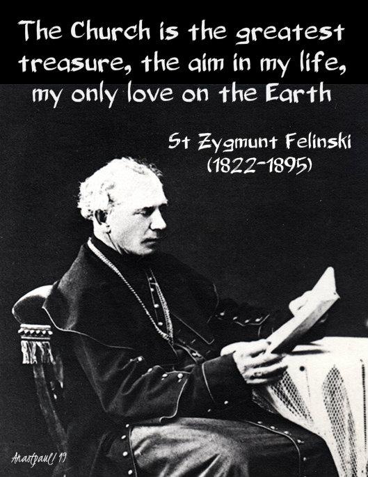 the church is the greatest treasure, the aim of my life - st zygmunt felinski 17 sept 2019.jpg