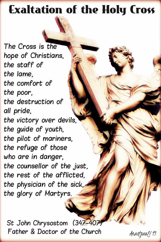 the cross is the hope of christians - st john chrysostom 14 sept 2019.jpg