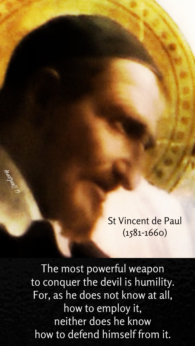 the most powerful weapon to conquer the devil is humility st vincent de paul 27 sept 2019.jpg