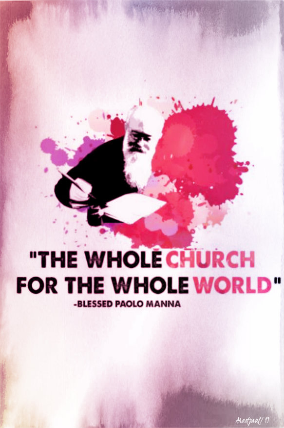 the whole church for the whole world - bl paolo manna 15 sept 2019