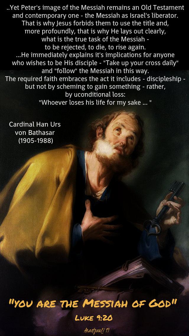 you are the messiah of god luke 9 20 - yet peter's image hans urs von balthasar 27 sept 2019.jpg