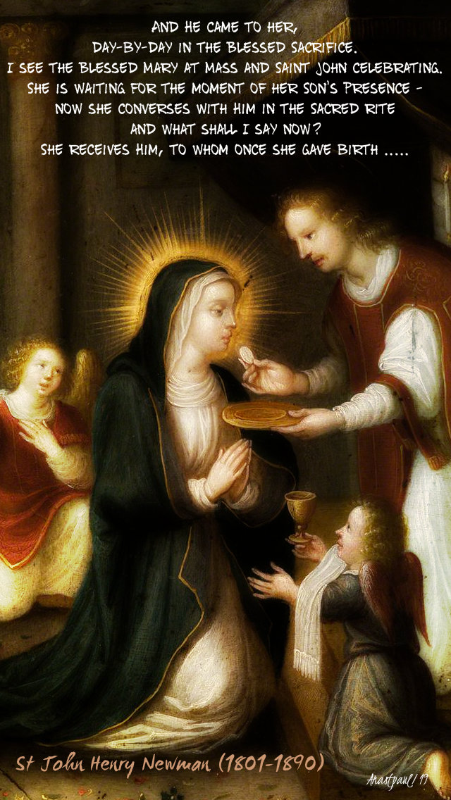 and he came to her day by day int he blessed sacrament - st john henry newman 27 oct 2019