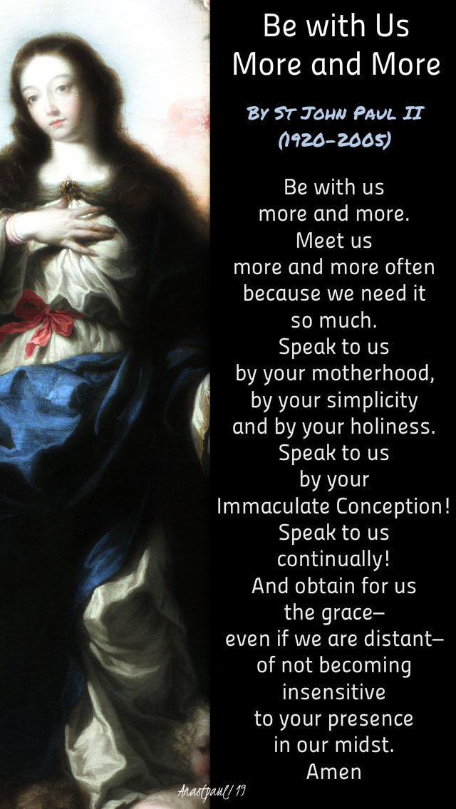 be with us more and more - st pope john paul 22 oct 2019.jpg