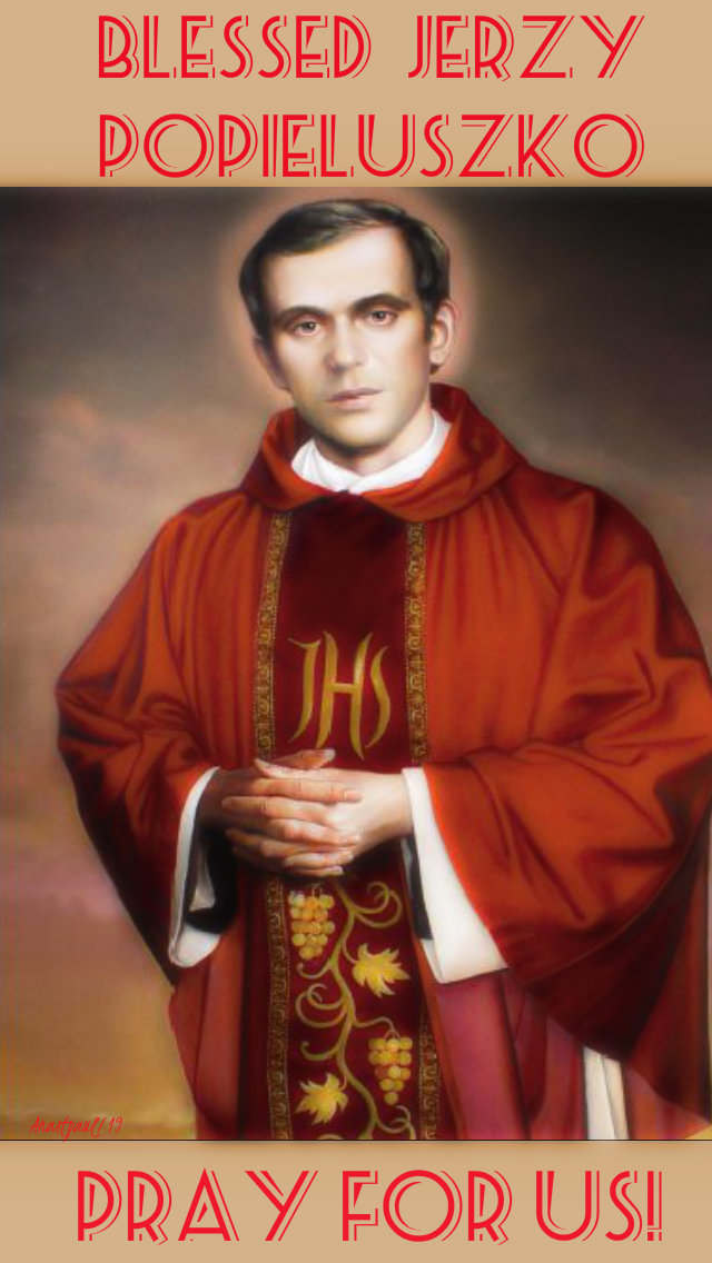 bl jerzy popiesluscko pray for us 19 oct 2019.jpg