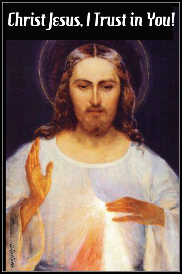 christ jesus i trust in you 5 oct 2019 st faustina
