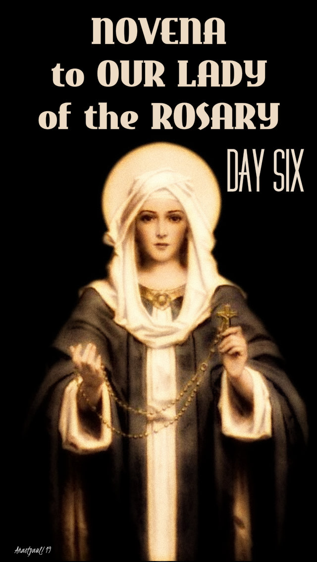 DAY SIX NOVENA TO OUR LADY OF THE ROSARY 3 OCT 2019.jpg
