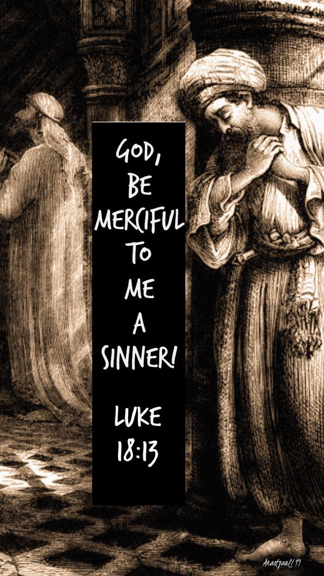 god be merciful to me a sinner luke 18 13 27 oct 2019.jpg