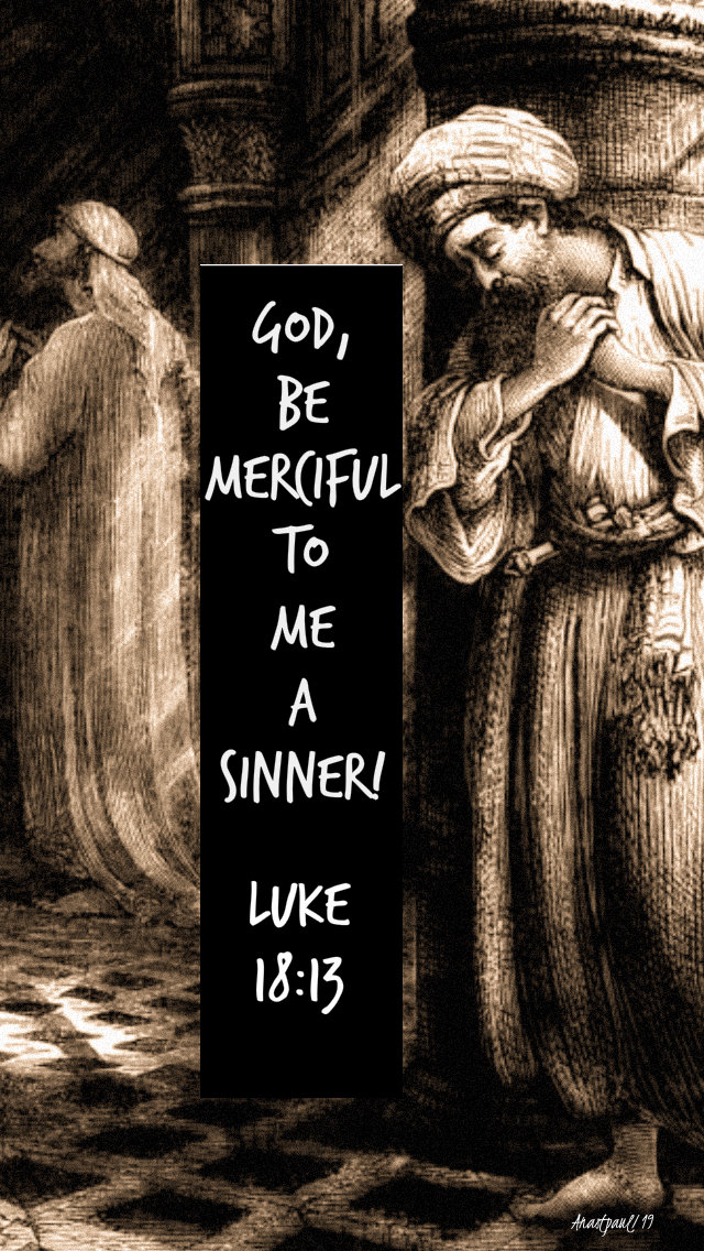 god be merciful to me a sinner luke 18 13 27 oct 2019.jpg