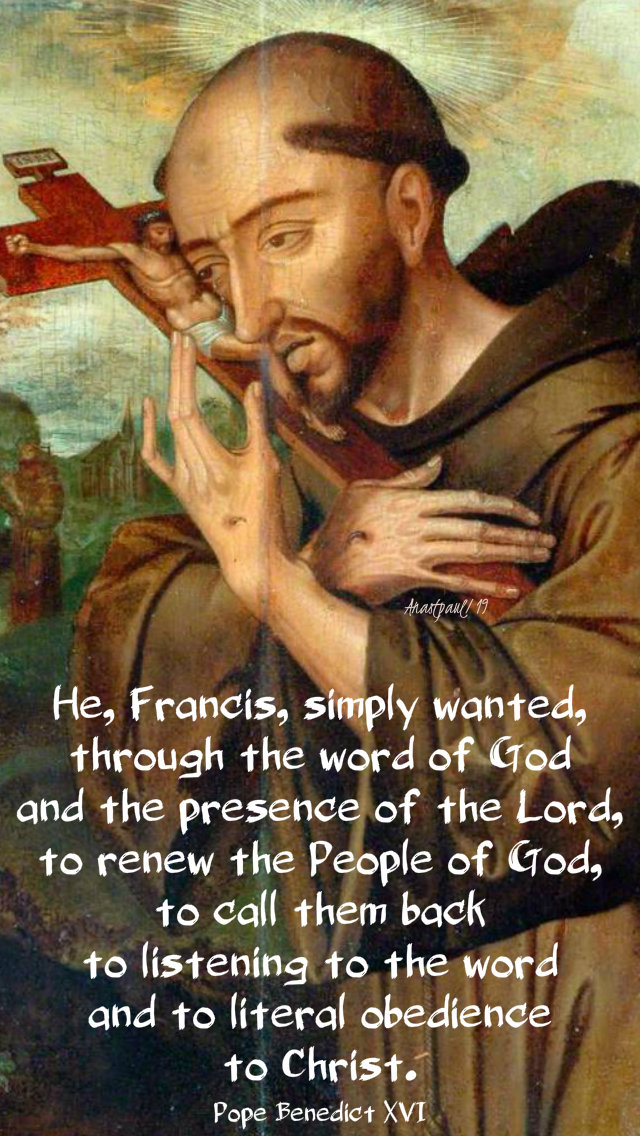 he, francis, simply wanted - pope benedict 4 oct 2019.jpg