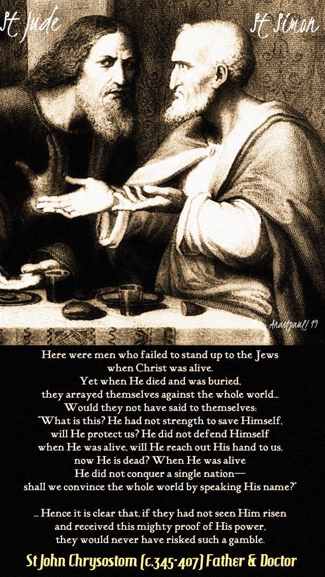 here were men who failed to stand up to the jews - st john chrysostom feast of simon and jude 28 oct 2019.jpg