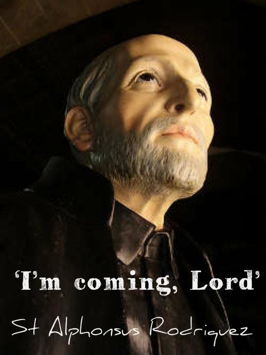 i'm coming lord - st alphonsus rodriguez.jpg