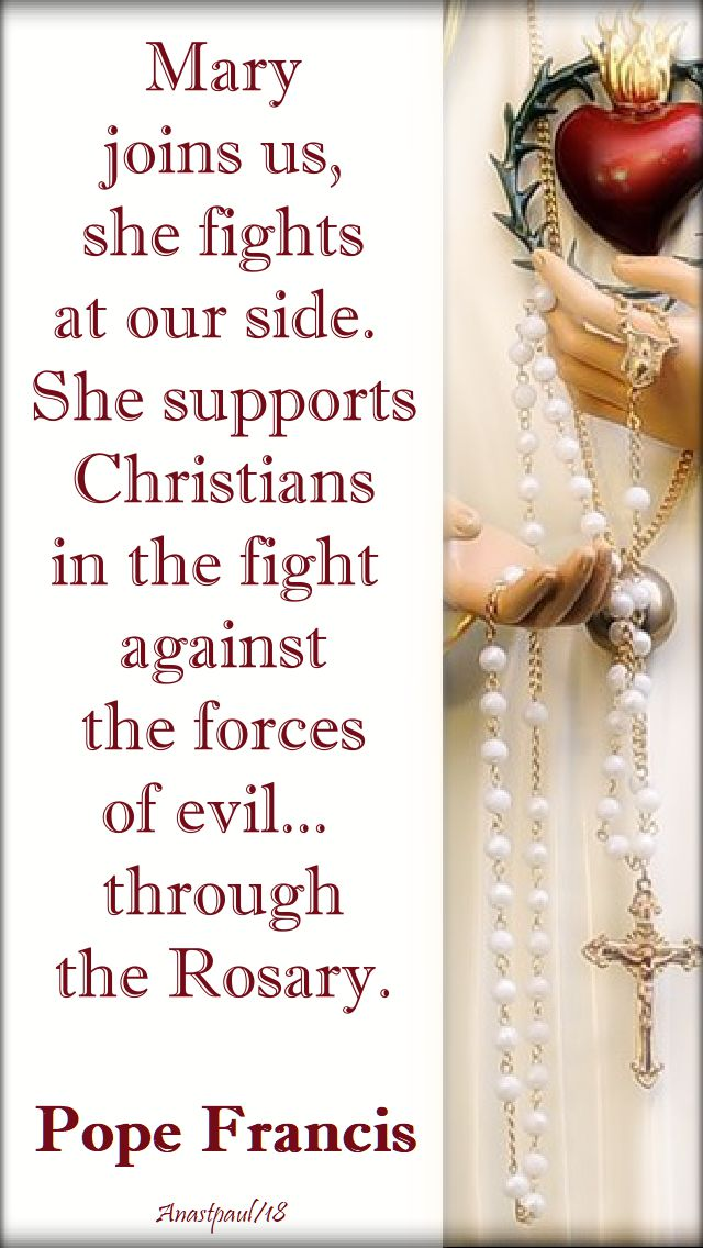 mary-joins-us-in-the-fights-against-evil-opope-francis-7-oct-2018.and 2019