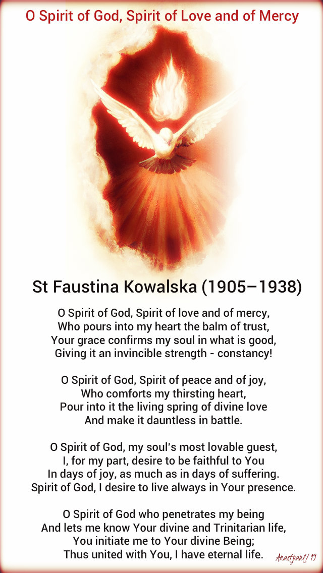 o spirit of god spirit of love and of mercy st faustina 24 oct 2019