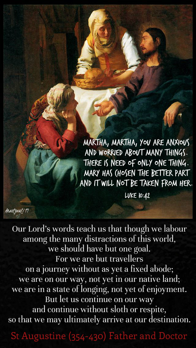our-lords-words-teach-us-st-augustine-martha martha luke 10 42 8 oct 2019.jpg