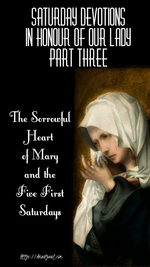 saturday devotions in honour of our lady part three the sorrowful heart and the five first saturdays 26 oct 2019.jpg