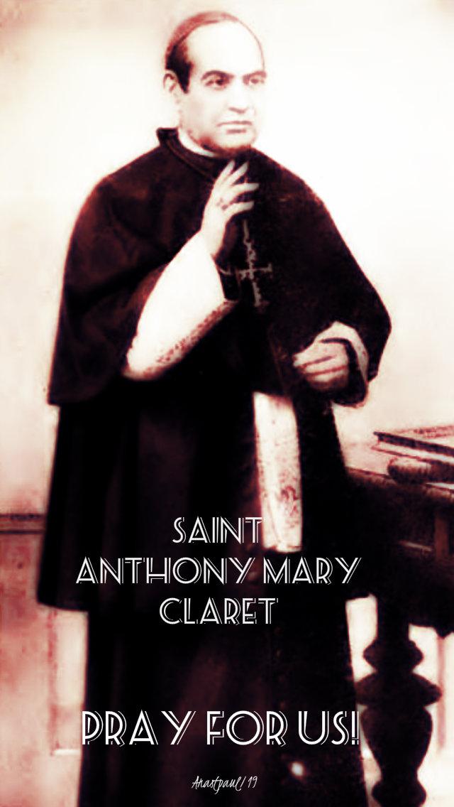 st anthony mary claret pray for us 24 oct 2019.jpg