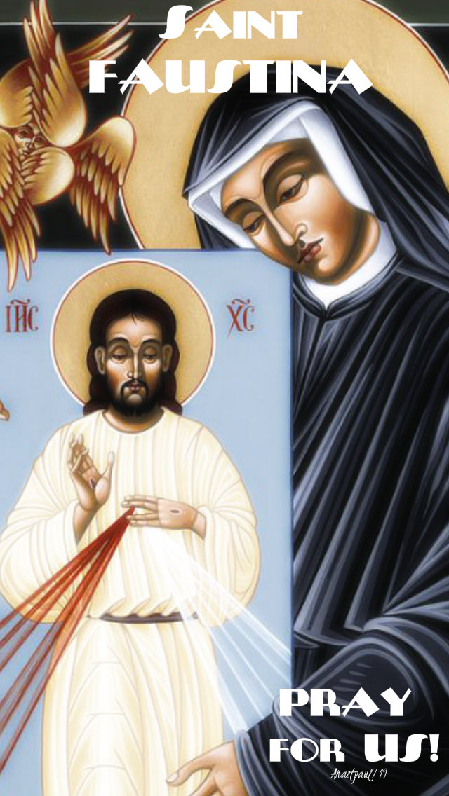 st faustina pray for us 5 oct 2019 no 2