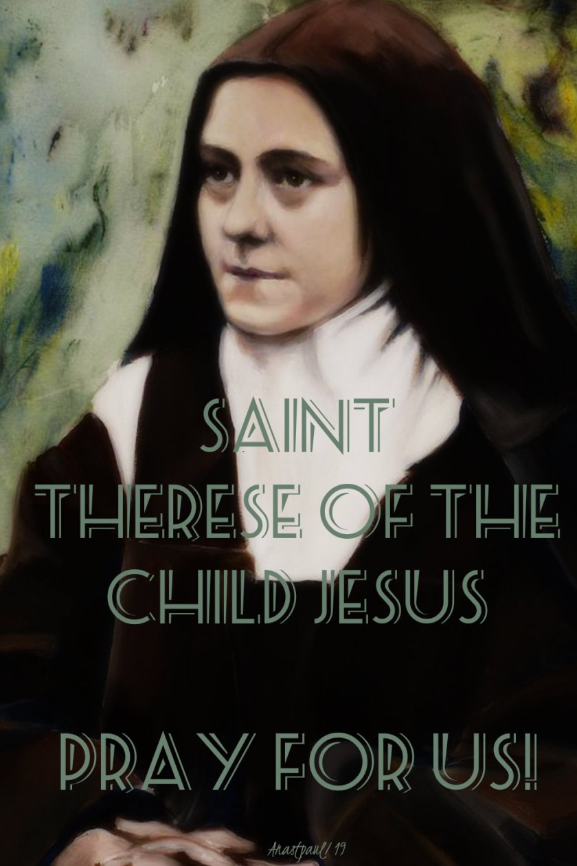 st therese of the child jesus pray for us 1 oct 2019