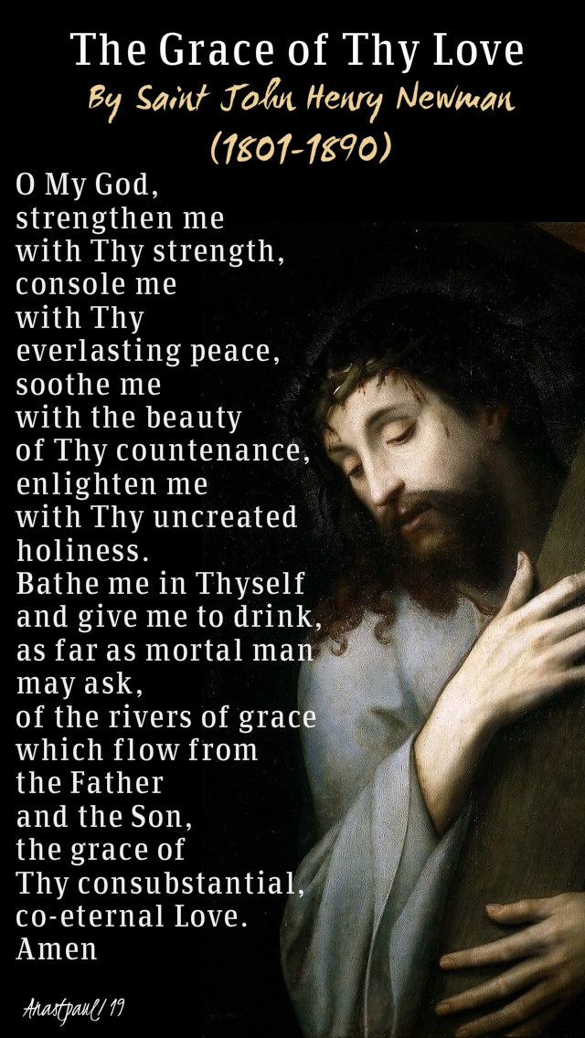 the grace of they love - st john henry newman - 14 oct 2019