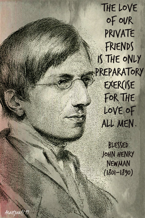 the love of our private friends - john henry newman 12 oct 2019.jpg