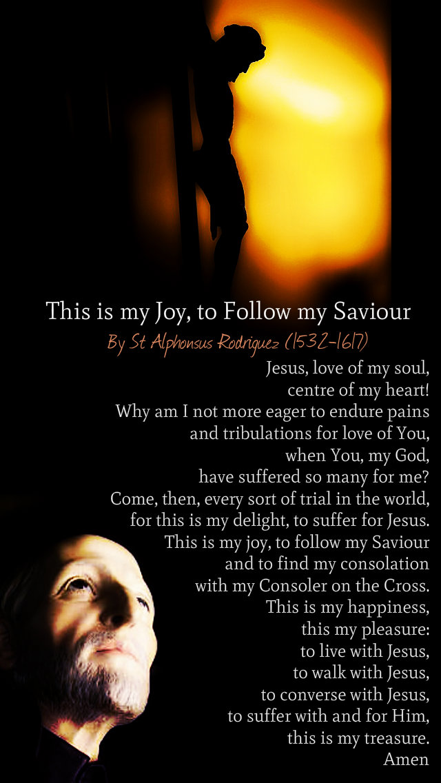 this is my joy to follow my saviour st alphonsus rodrigues 31 oct 2019.jpg