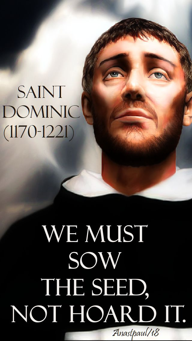 we-must-sow-the-seed-not-hoard-it-st-dominic-8-aug-2018and 20 october 2019.jpg