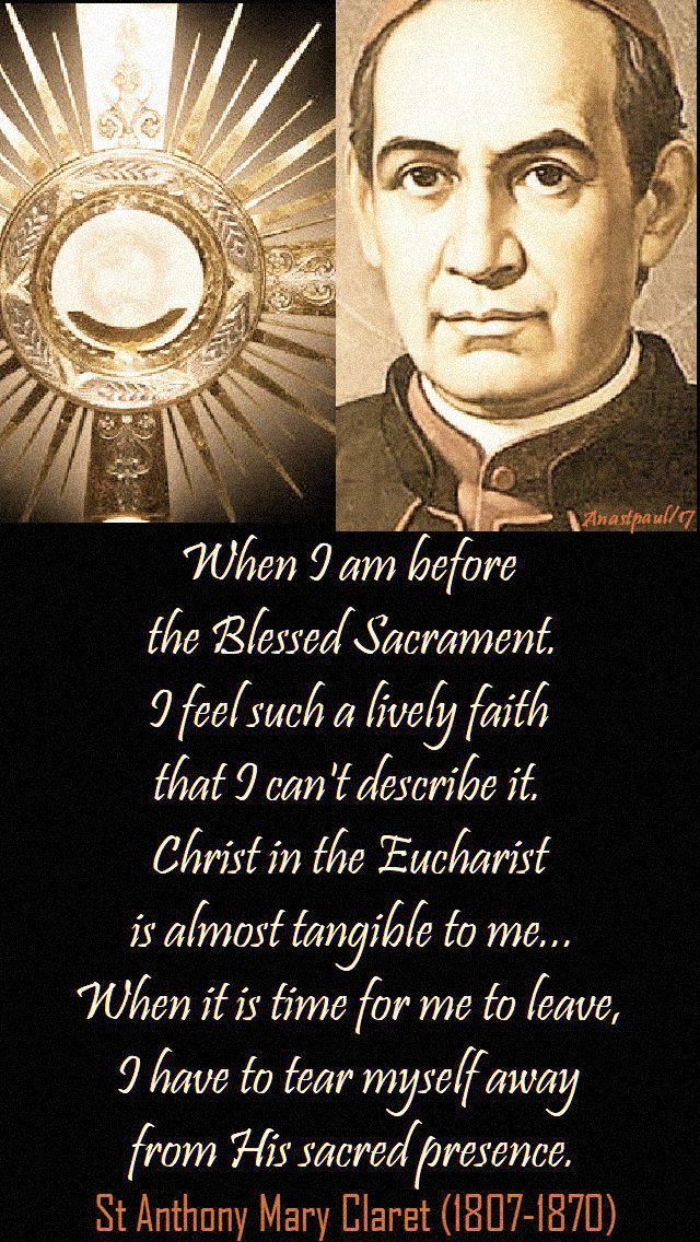 when-i-am-before-st-anthony-mary-claret-24-oct-2017 and 2019jpg.jpg