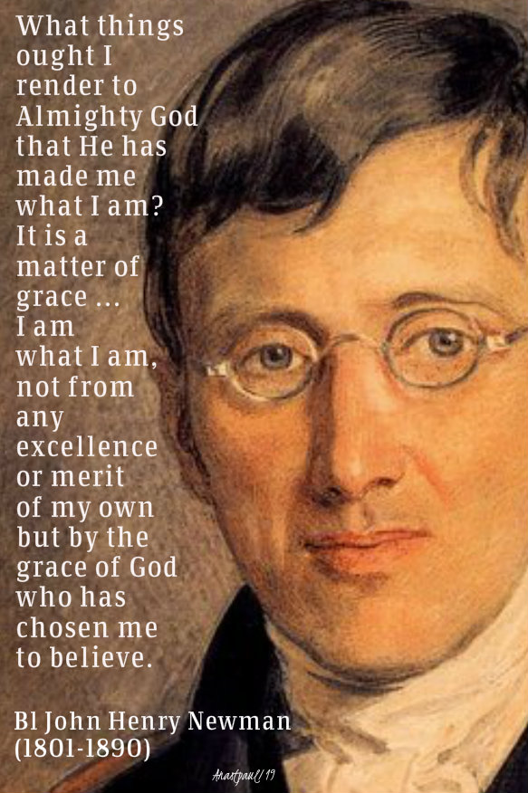 wht things ought I render to almighty god - john henry newman 11 oct 2019