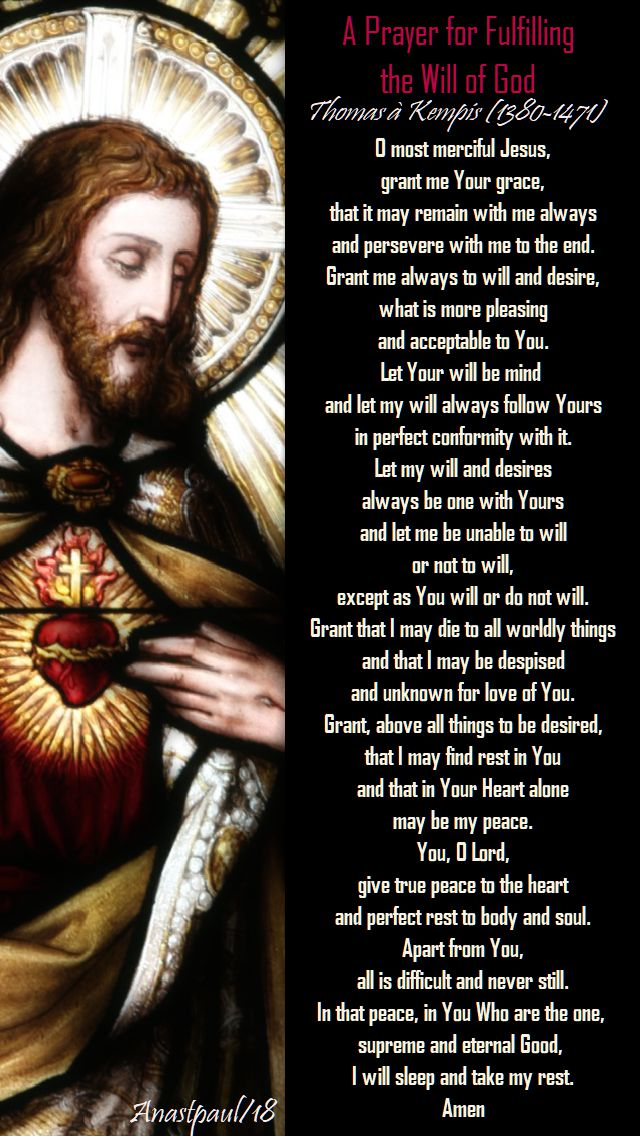 a prayer for fulfilling the will of god - thomas a kempis -10 july 2018.jpg