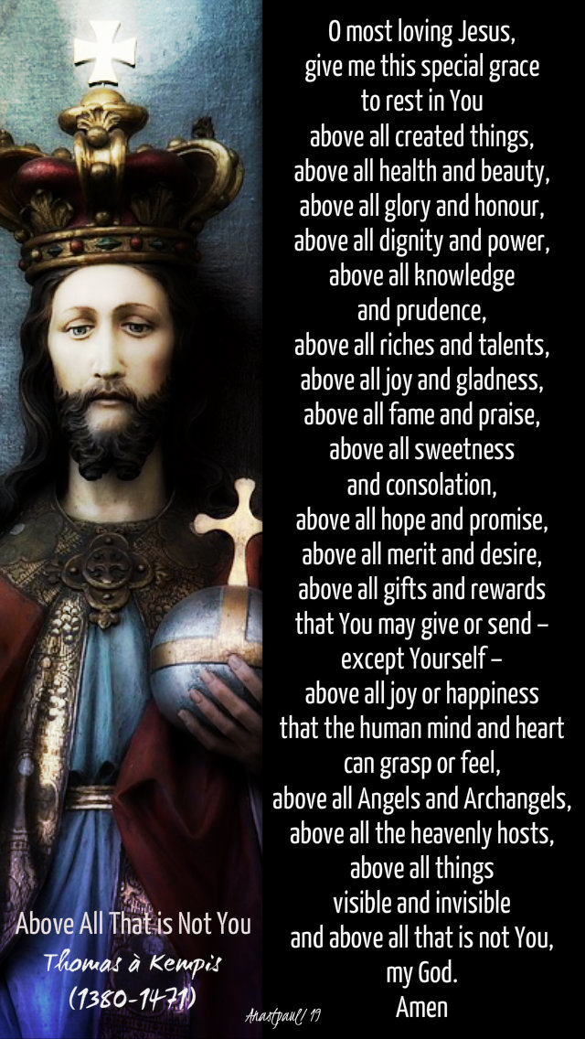 above all that is not you - thomas a kempis - 24 nov 2019 CHRIST THE KING.jpg