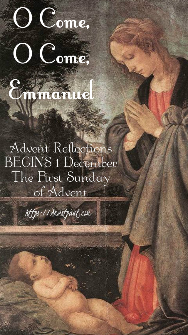 advent reflections - o come o come emmnuel - begins 1 dec - posted 28 nov 2019.jpg