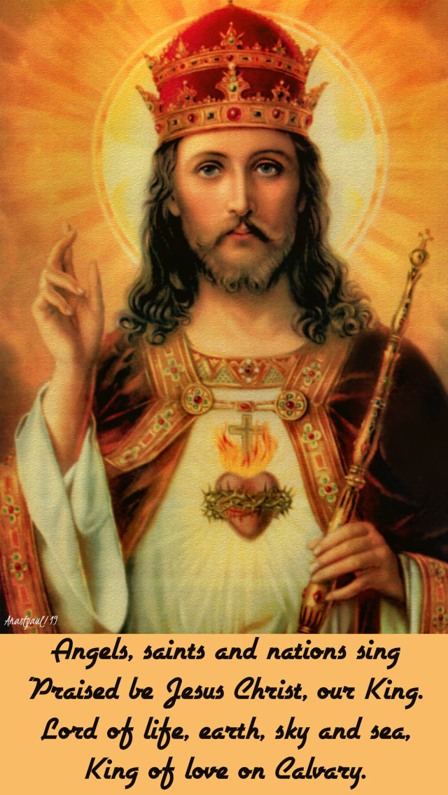angels saints and nations sing praise be jesus christ our king 24 nov 2019.jpg