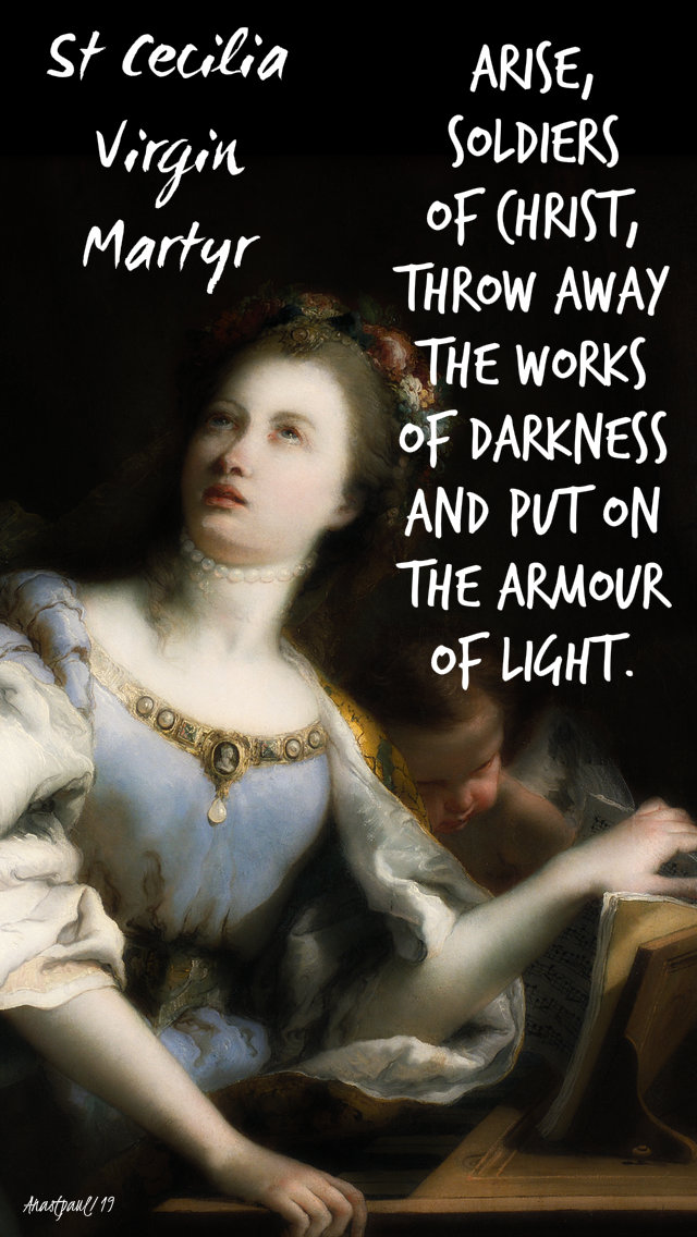 arise soldiers of christ throw away the works of darkness - st cecilia - 22 nov 2019 no 2