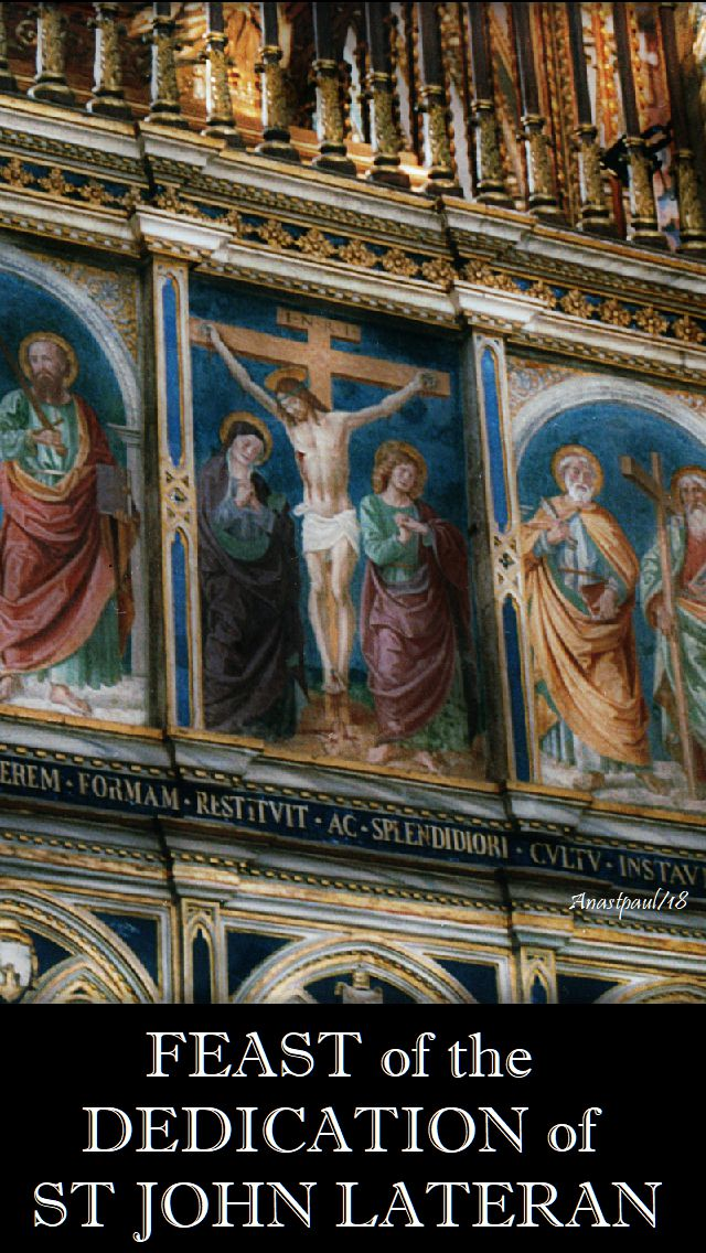 feast-of-the-dedication-of-st-john-lateran-9-nov-2018 and 2019