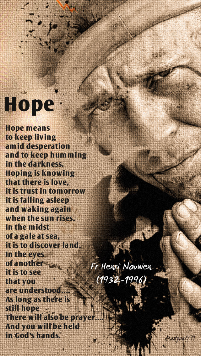 hope - henri nouwen 17 oct 2019 world day of the poor 3rd.jpg