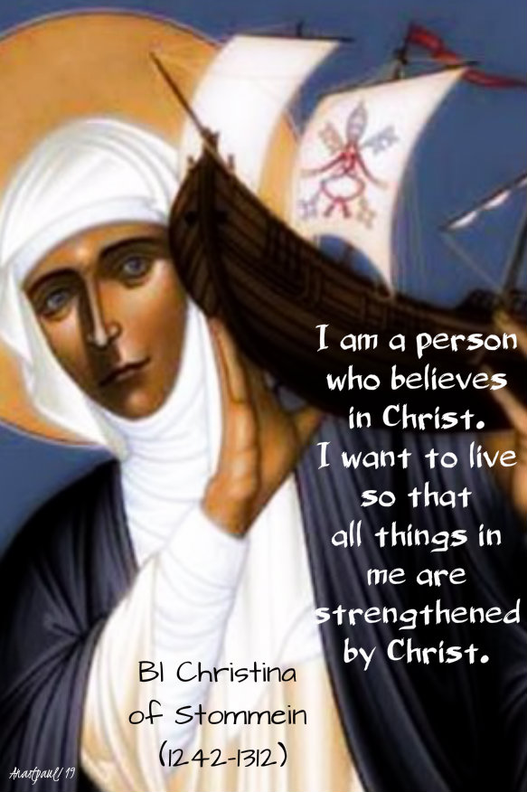 i am a person who believes in christ - bl christina of stommeln 6 nov 2019.jpg