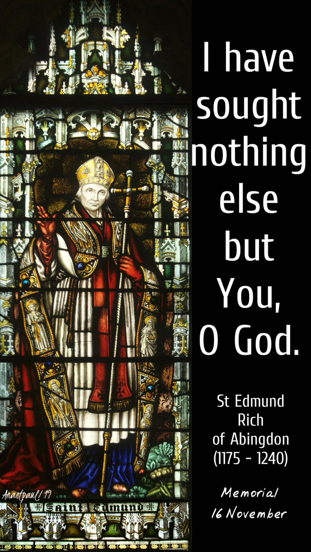i have sought nothing else but you o god st edmund rich of abingdon 16 nov 2019.jpg